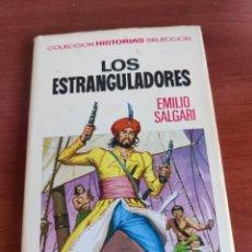 Tebeos: LOS ESTRANGULADORES COLECCIÓN HISTORIAS SELECCIÓN EMILIO SALGARI BRUGUERA NÚMERO 3. Lote 219183820