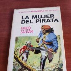 Tebeos: LA MUJER DEL PIRATA EMILIO SALGARI COLECCIÓN HISTORIAS SELECCIÓN BRUGUERA NÚMERO 2. Lote 219184631
