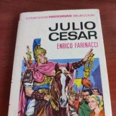 Tebeos: JULIO CESAR ENRICO FARINACCI COLECCIÓN HISTORIAS SELECCIÓN BRUGUERA NÚMERO 13. Lote 219190905