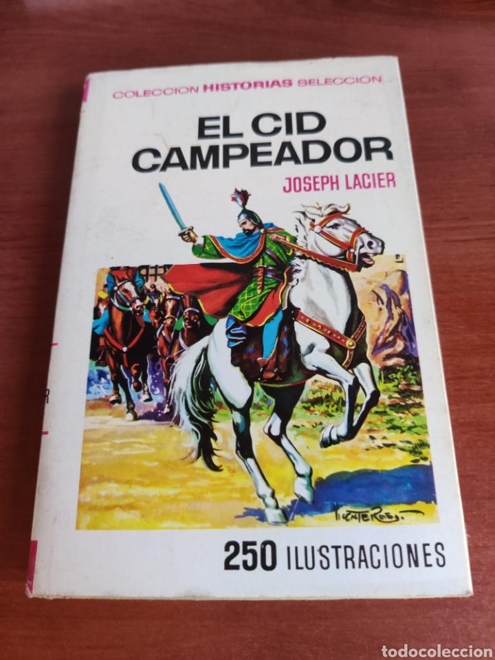 EL CID CAMPEADOR JOSEPH LACIER COLECCIÓN HISTORIAS SELECCIÓN BRUGUERA NÚMERO 25 (Tebeos y Comics - Bruguera - Historias Selección)
