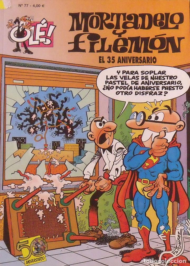 MORTADELO Y FILEMÓN. EL 35 ANIVERSARIO. OLÉ. 50 ANIVERSARIO. Nº 77. BUEN ESTADO. 2008. 4A EDICIÓN. (Tebeos y Comics - Bruguera - Mortadelo)