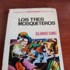Tebeos: LOS TRES MOSQUETEROS ALEJANDRO DUMAS COLECCIÓN HISTORIAS SELECCIÓN BRUGUERA NÚMERO 6. Lote 219206060