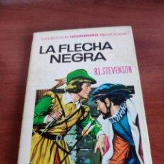 Tebeos: LA FLECHA NEGRA R.L. STEVENSON COLECCIÓN HISTORIAS SELECCIÓN BRUGUERA NÚMERO 14. Lote 219209028