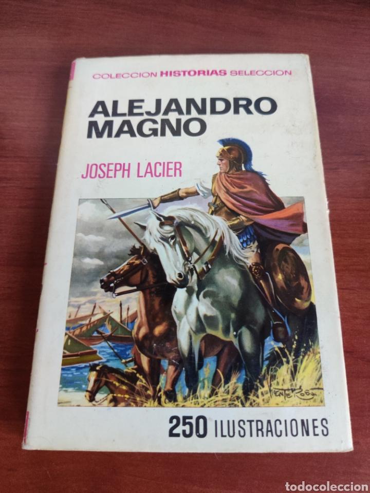ALEJANDRO MAGNO JOSEPH LACIER COLECCIÓN HISTORIAS SELECCIÓN BRUGUERA NÚMERO 30 (Tebeos y Comics - Bruguera - Historias Selección)