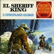 Tebeos: SHERIFF KING-GRANDES AVENTURAS JUVENILES- Nº 40 -EL ESPANTAPÁJAROS ASESINADO-1973-BUENO-DIFÍCIL-3812. Lote 219528391