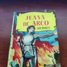 Tebeos: JUANA DE ARCO ALDO BRUNETTI COLECCIÓN HISTORIAS EDITORIAL BRUGUERA AÑO 1961. Lote 219669973