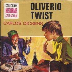 Tebeos: OLVERIO TWIST CHARLES DICKENS HISTORIAS SELECCIÓN SERIE CLASICOS JUVENILES. Lote 219983492
