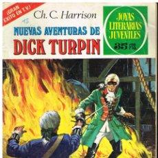 Tebeos: JOYAS LITERARIAS JUVENILES Nº 92. NUEVAS AVENTURAS DE DICK TURPIN - CH.C.HARRISON - 1979. Lote 220375777