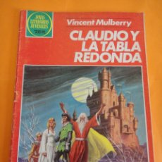 Tebeos: JOYAS LITERARIAS JUVENILES Nº 54: CLAUDIO Y LA TABLA REDONDA . 4A BRUGUERA 1982 .. Lote 220453897