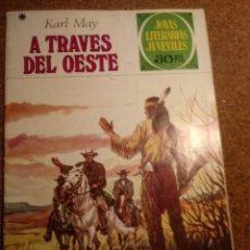 Tebeos: COMIC DE JOYAS LITERARIAS JUVENILES A TRAVÉS DEL OESTE AÑO 1977 Nº 179. Lote 220508811