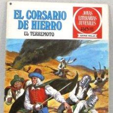Tebeos: JOYAS LITERARIAS JUVENILES - EL CORSARIO DE HIERRO - EL TERREMOTO - Nº18 - BRUGUERA - COMIC. Lote 220812822
