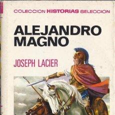 Tebeos: ALEJANDRO MAGNO JOSEPH LLACER HISTORIAS SELECCIÓN SERIE HISTORIA Y BIOGRAÍA. BRUGUERA. Lote 220915726