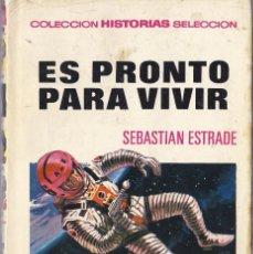 Tebeos: ES PRONTO PARA VIVIR SEBASTIAN STRADE HISTORIAS SELECCIÓN PRIMERA EDICIÓN. Lote 220917406