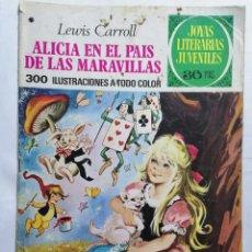 Tebeos: JOYAS LITERARIAS JUVENILES, ALICIA EN EL PAIS DE LAS MARAVILLAS , Nº 138, EDICIONES BRUGUERA. Lote 221455717