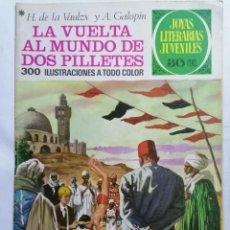 Tebeos: JOYAS LITERARIAS JUVENILES, LA VUELTA AL MUNDO DE DOS PILLETES , Nº 164, EDICIONES BRUGUERA, 1978. Lote 221456023