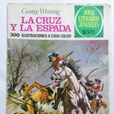 Tebeos: JOYAS LITERARIAS JUVENILES, LA CRUZ Y LA ESPADA , Nº 35, EDICIONES BRUGUERA, 1972. Lote 221456833