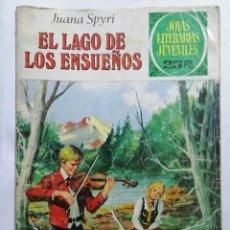 Tebeos: JOYAS LITERARIAS JUVENILES, EL LAGO DE LOS ENSUEÑOS , Nº 175, EDICIONES BRUGUERA, 1977. Lote 221457065