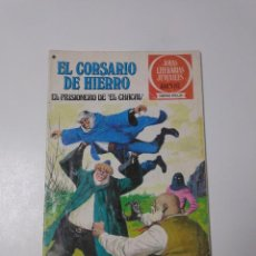 Tebeos: EL CORSARIO DE HIERRO NÚMERO 47 JOYAS LITERARIAS JUVENILES 1 EDICIÓN 1978 EDITORIAL BRUGUERA. Lote 221494690