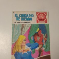 Tebeos: EL CORSARIO DE HIERRO NÚMERO 41 JOYAS LITERARIAS JUVENILES 1 EDICIÓN 1978 EDITORIAL BRUGUERA. Lote 221496742