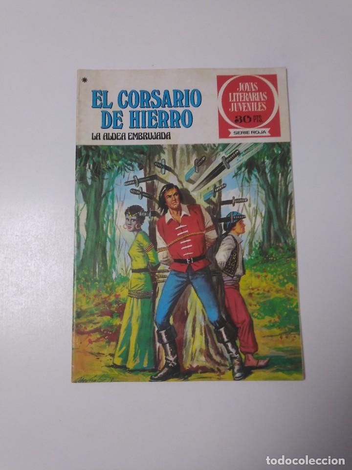 EL CORSARIO DE HIERRO NÚMERO 40 JOYAS LITERARIAS JUVENILES 1 EDICIÓN 1978 EDITORIAL BRUGUERA (Tebeos y Comics - Bruguera - Corsario de Hierro)
