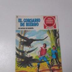 Tebeos: EL CORSARIO DE HIERRO NÚMERO 38 JOYAS LITERARIAS JUVENILES 1 EDICIÓN 1978 EDITORIAL BRUGUERA. Lote 221497577