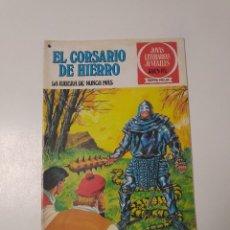 Tebeos: EL CORSARIO DE HIERRO NÚMERO 37 JOYAS LITERARIAS JUVENILES 1 EDICIÓN 1978 EDITORIAL BRUGUERA. Lote 221498001