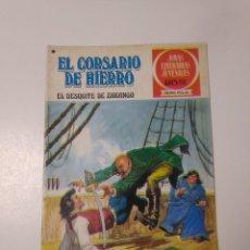 Tebeos: EL CORSARIO DE HIERRO NÚMERO 34 JOYAS LITERARIAS JUVENILES 1 EDICIÓN 1978 EDITORIAL BRUGUERA. Lote 221499713
