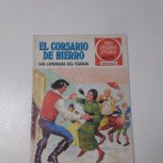 Tebeos: EL CORSARIO DE HIERRO NÚMERO 31 JOYAS LITERARIAS JUVENILES 1 EDICIÓN 1978 EDITORIAL BRUGUERA. Lote 221501296