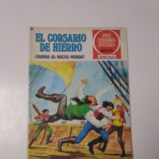 Tebeos: EL CORSARIO DE HIERRO NÚMERO 28 JOYAS LITERARIAS JUVENILES 1 EDICIÓN 1978 EDITORIAL BRUGUERA. Lote 221501763