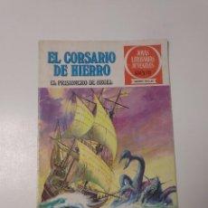 Tebeos: EL CORSARIO DE HIERRO NÚMERO 10 JOYAS LITERARIAS JUVENILES 1 EDICIÓN 1978 EDITORIAL BRUGUERA. Lote 221503500