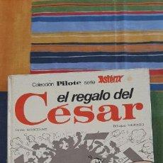 Tebeos: ASTERIX EL REGALO DEL CÉSAR - ASTERIX - PILOTE - BRUGUERA - 1ª EDICIÓN (1975). Lote 221522641