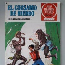 Tebeos: EL CORSARIO DE HIERRO 36 EL HECHIZO DE OGAMBO JOYAS LITERARIAS SERIE ROJA. Lote 221527240