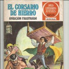 Tebeos: EL CORSARIO DE HIERRO JOYAS LITERARIAS JUVENILES SERIE ROJA Nº 12 EDITORIAL BRUGUERA. Lote 221527696