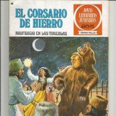 Tebeos: EL CORSARIO DE HIERRO JOYAS LITERARIAS JUVENILES SERIE ROJA Nº 15 EDITORIAL BRUGUERA. Lote 221527728