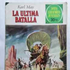 Tebeos: JOYAS LITERARIAS JUVENILES, LA ULTIMA BATALLA, Nº 178, EDICIONES BRUGUERA, 1977. Lote 221562995