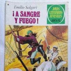 Tebeos: JOYAS LITERARIAS JUVENILES, A SANGRE Y FUEGO, Nº 197, EDICIONES BRUGUERA, 1978. Lote 221564171