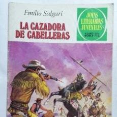 Tebeos: JOYAS LITERARIAS JUVENILES, LA CAZADORA DE CABELLERAS, Nº 206, EDICIONES BRUGUERA, 1979. Lote 221564415
