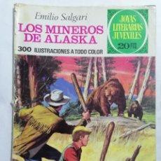 Tebeos: JOYAS LITERARIAS JUVENILES, LOS MINEROS DE ALOASKA, Nº 137, EDICIONES BRUGUERA, 1975. Lote 221564607