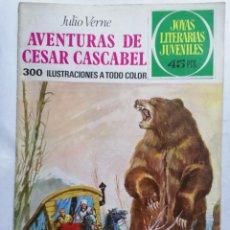 Tebeos: JOYAS LITERARIAS JUVENILES, AVENTURAS DE CESAR CASCABEL, Nº 104, EDICIONES BRUGUERA, 1977. Lote 221565497