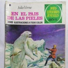 Tebeos: JOYAS LITERARIAS JUVENILES, EN EL PAIS DE LAS PIELES, Nº 147, EDICIONES BRUGUERA, 1975. Lote 221565610