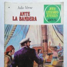Tebeos: JOYAS LITERARIAS JUVENILES, ANTE LA BANDERA, Nº 196, EDICIONES BRUGUERA, 1978. Lote 221565745