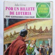 Tebeos: JOYAS LITERARIAS JUVENILES, POR UN BILLETE DE LOTERIA, Nº 78, EDICIONES BRUGUERA, 1977. Lote 221566118