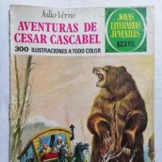 Tebeos: JOYAS LITERARIAS JUVENILES, AVENTURAS DE CESAR CASCABEL, Nº 104, EDICIONES BRUGUERA, 1977. Lote 221566342