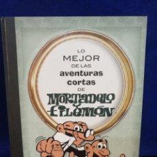Tebeos: LO MEJOR DE LAS AVENTURAS CORTAS DE MORTADELO Y FILEMÓN. BRUGUERA. Lote 221576396