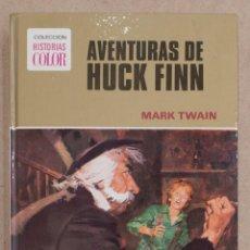 Tebeos: AVENTURAS DE HUCK FINN. MARK TWAIN. COLECCION HISTORIAS COLOR Nº4. EDITORIAL BRUGERA. 1975.. Lote 221582175