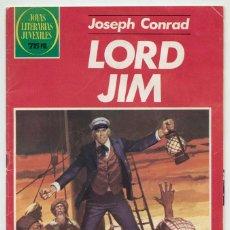 Tebeos: JOYAS LITERARIAS JUVENILES - Nº 260 - LORD JIM - ED. BRUGUERA - 1ª EDICIÓN - 1982. Lote 221622093