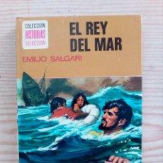 Tebeos: EL REY DEL MAR - EMILIO SALGARI - COLECCION HISTORIAS SELECCION - 1979 - BRUGUERA. Lote 221952772