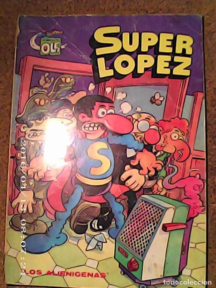 COMIC OLE DE SUPER LOPEZ EN LOS ALIENIGENAS DEL AÑO 1981 Nº 4 (Tebeos y Comics - Bruguera - Ole)
