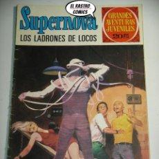 Tebeos: SUPERNOVA Nº 62, LOS LADRONES DE LOCOS, ED. BRUGUERA, AÑO 1973, 6D. Lote 222374540