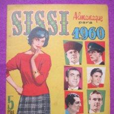Tebeos: TEBEO SISSI ALMANAQUE PARA 1960 ED. BRUGUERA ORIGINAL. Lote 222417496